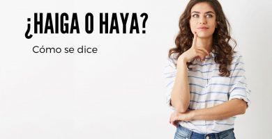 Mujer dudando cómo decir haiga o haya